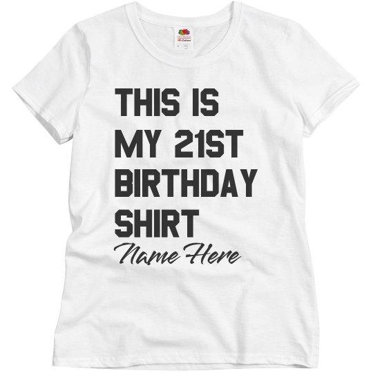 This is My 21st Birthday Shirt