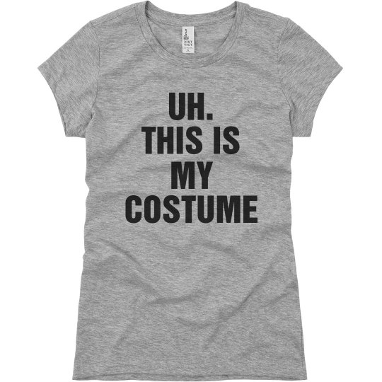 This Is My Costume Womens