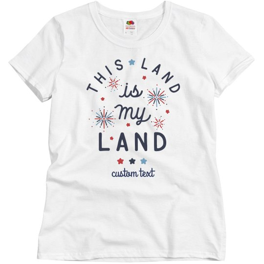 This Land is My Land Matching July 4th Tee