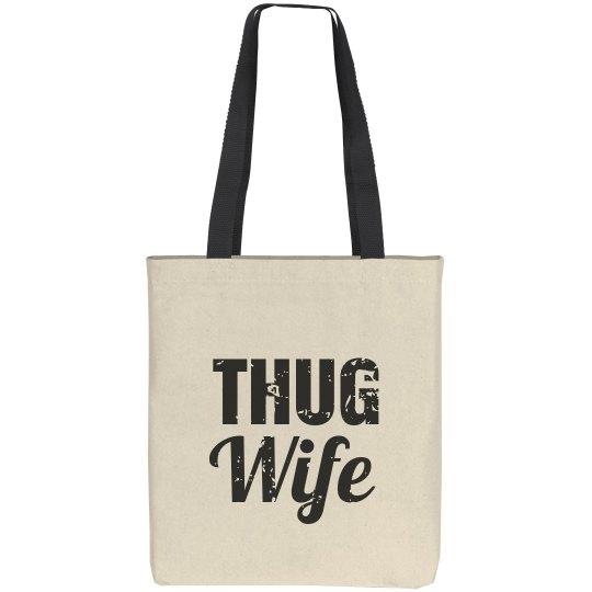 Thug Wife Tote bag