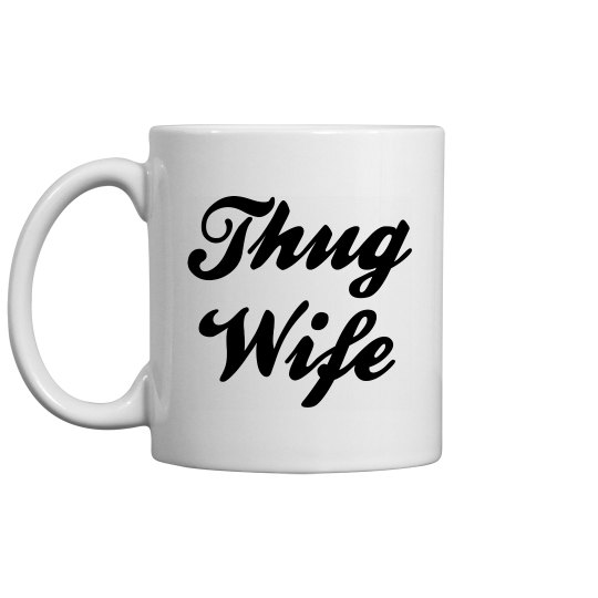 Thug Wife Trendy Mug