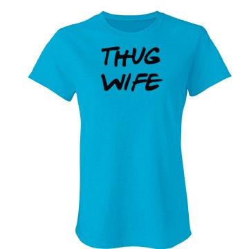 Thug Wife Tshirt