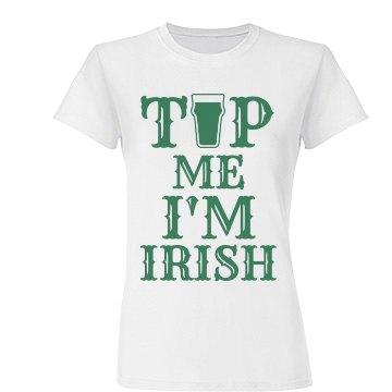 Tip Me I'm Irish St Pattys Day