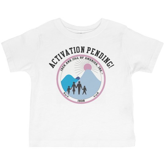 Toddler Activation Pending