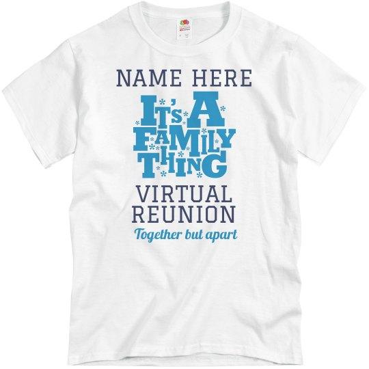 Together But Apart Virtual Reunion
