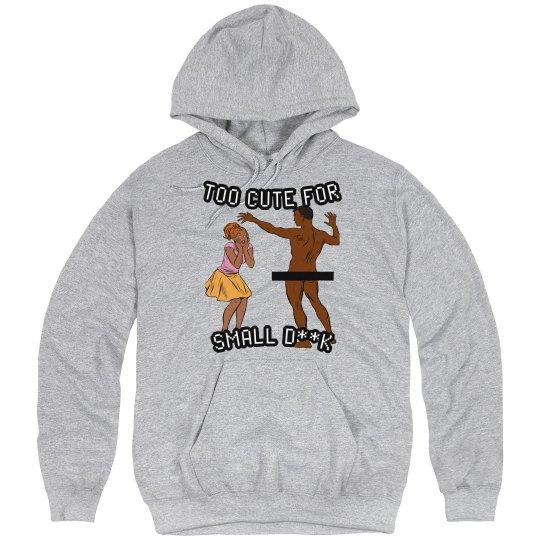 Too Cute (sweatshirt)