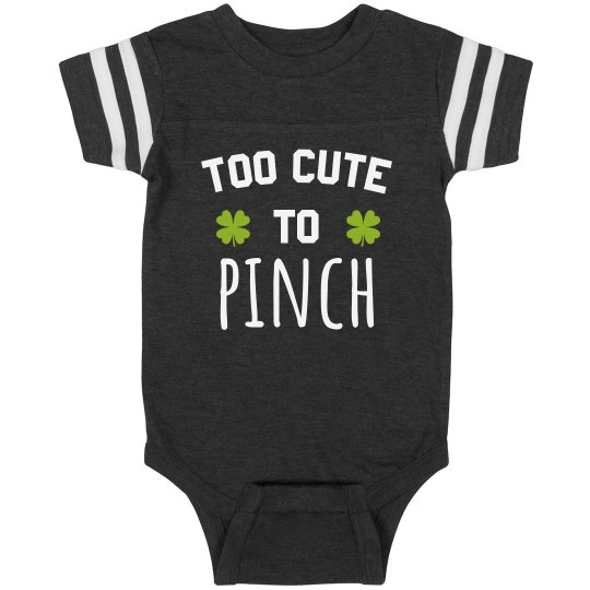 Too Cute To Pinch Baby Bodysuit