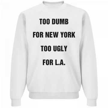 Too Dumb for New York