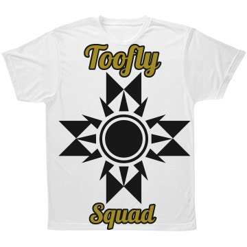 Toofly squad