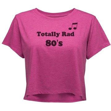 Totally Rad 80's