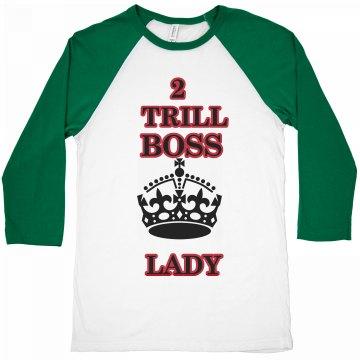 TRILL BOSS LADY