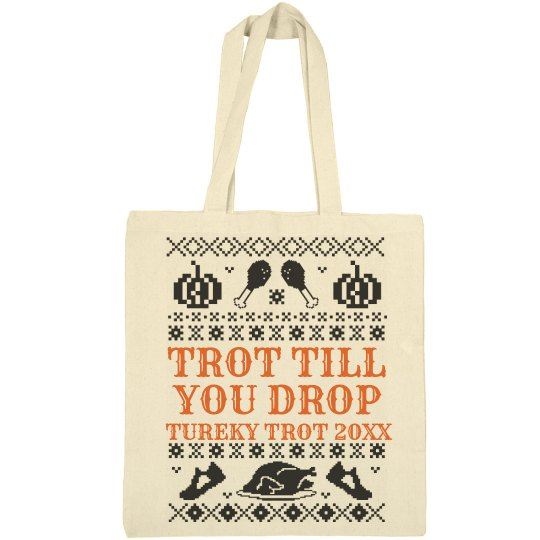 Trot Till You Drop Custom Tote