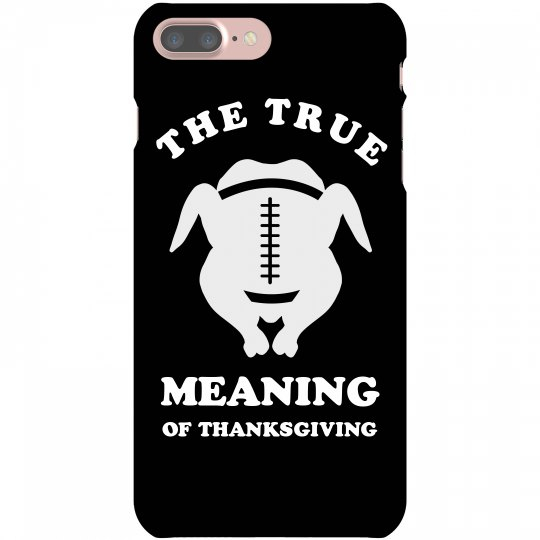 True Meaning Football Thanksgiving