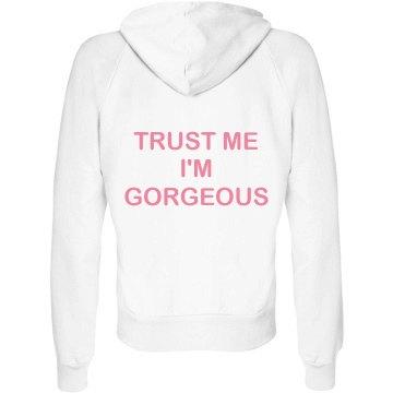 Trust Me I'm Gorgeous