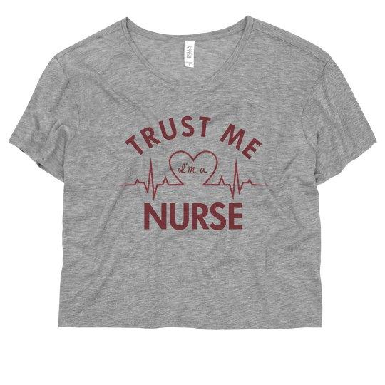Trust Your Nurses