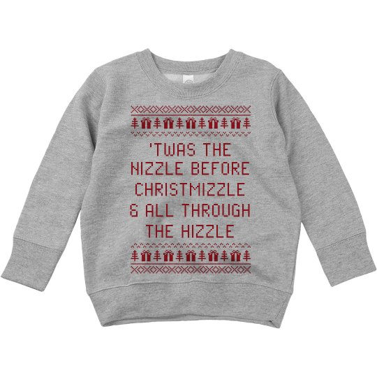 Twas The Nizzle Funny Xmas Sweater