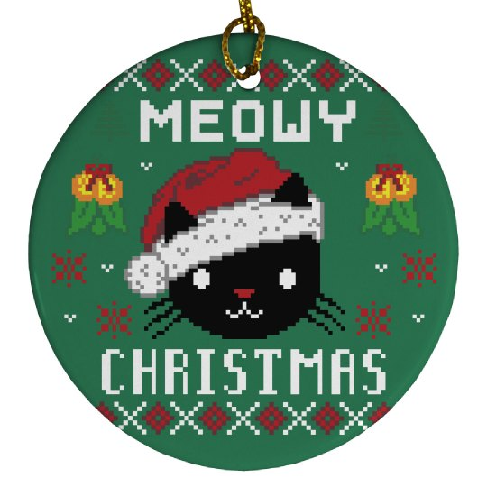 Ugly Meowy Xmas Ornament