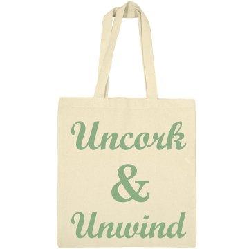 Uncork and Unwind Wine Tote Bag