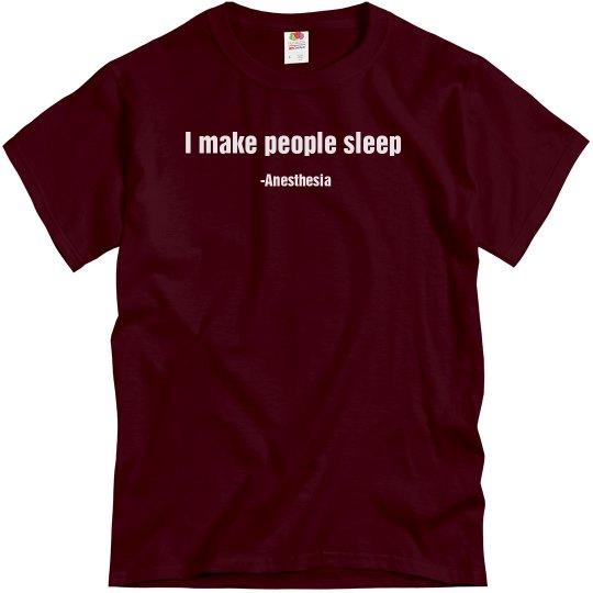 Unisex T- I make people sleep