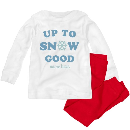 Up To Snow Good Custom Toddler PJs