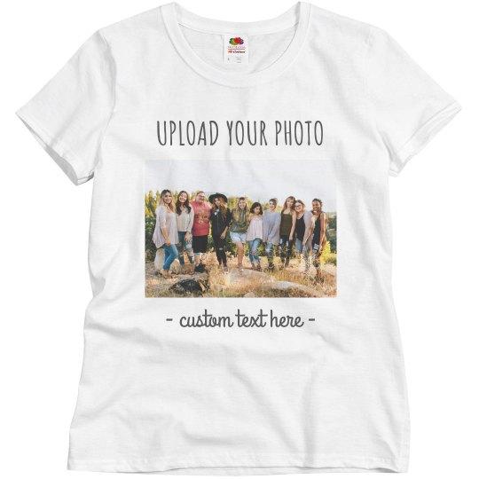 Upload Your Photo Custom & Trendy Group Shirts