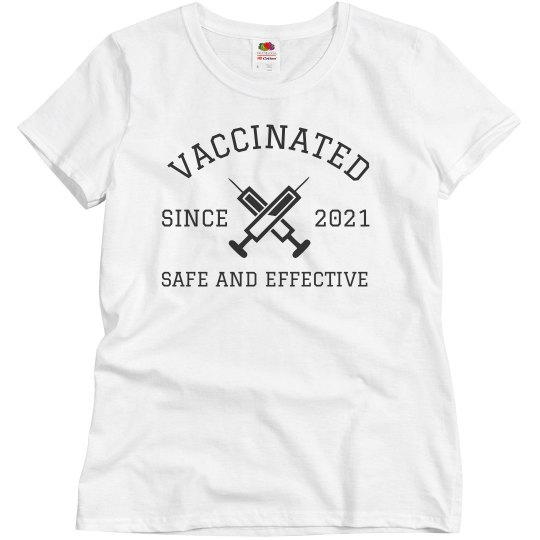 Vaccinated Since T-Shirt