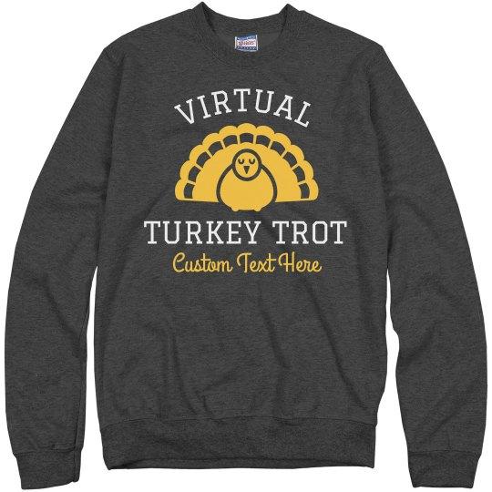 Virtual Turkey Trot Sweatshirts