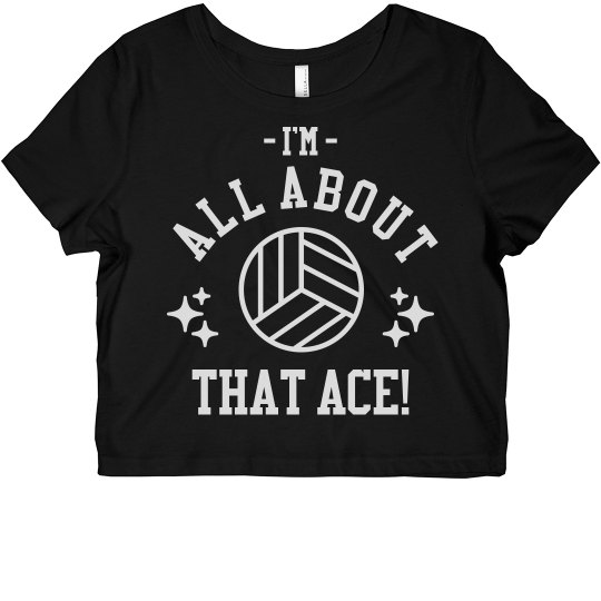 Volleyball Player All About An Ace