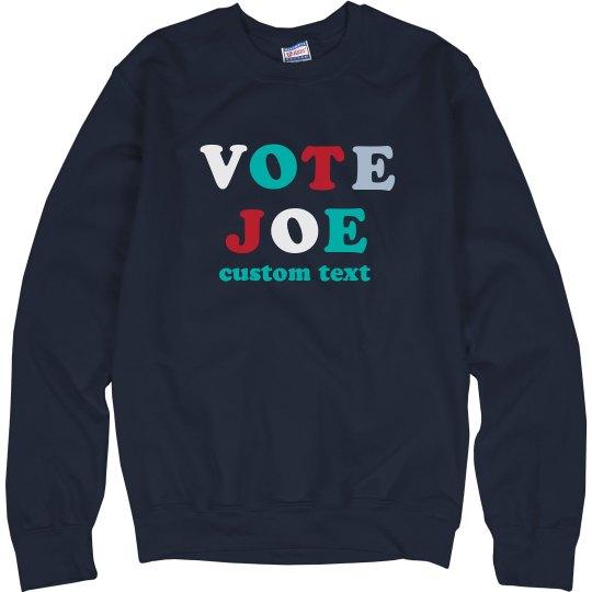 Vote Joe 2020 Multicolor Sweatshirt