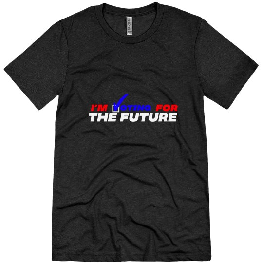 Voting For The Future Unisex