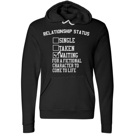 WAITING FOR A FICTIONAL CHARACTER black hoodie