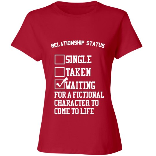 WAITING FOR A FICTIONAL CHARACTER red T-shirt