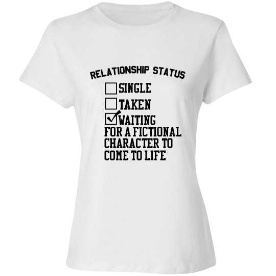 WAITING FOR A FICTIONAL CHARACTER white T-shirt