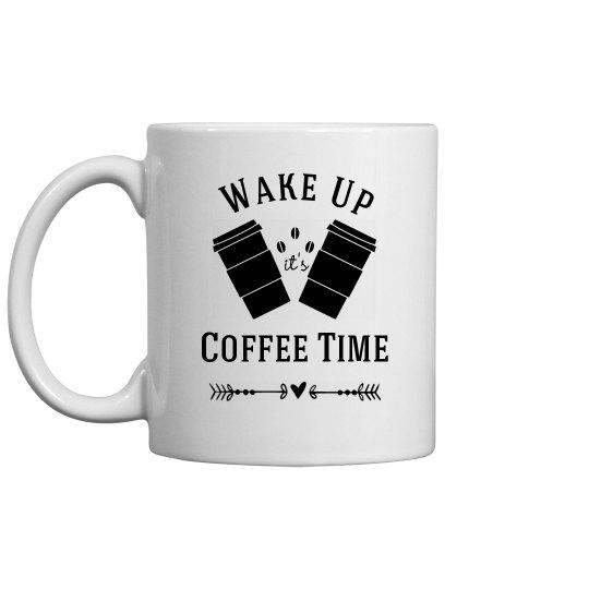 Wake Up Coffee Time