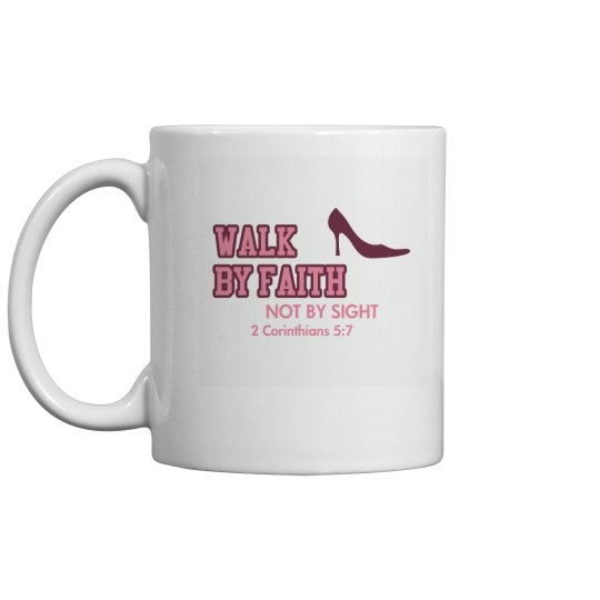 walk by faith cup