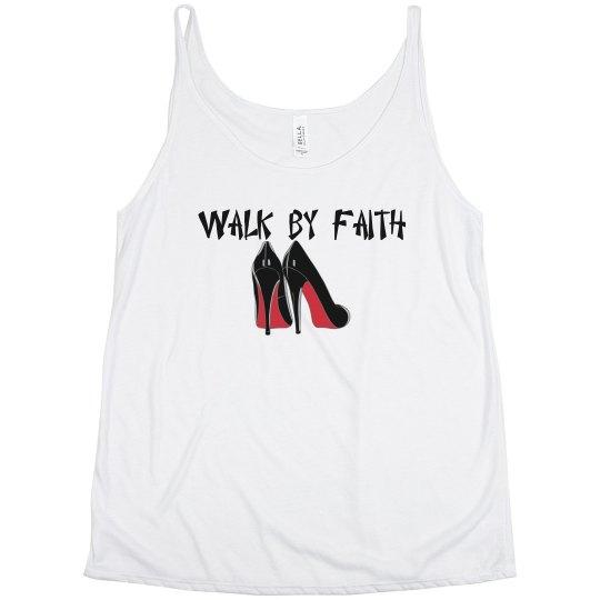 Walk by faith tank