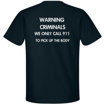Warning Criminals