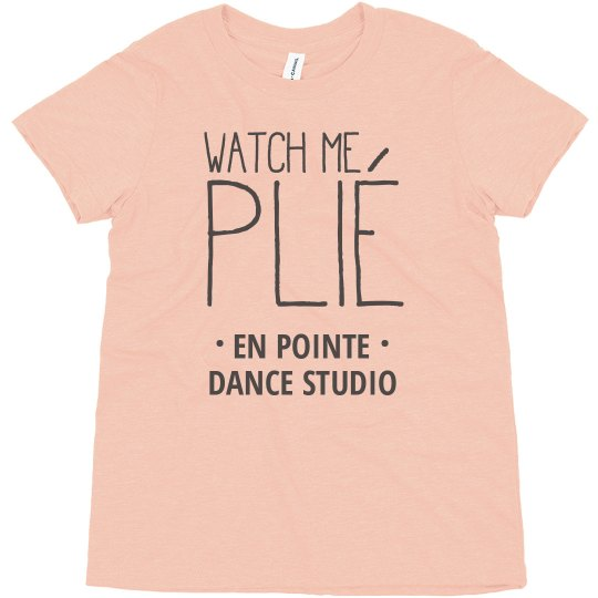 Watch Me Plié Custom Dancer