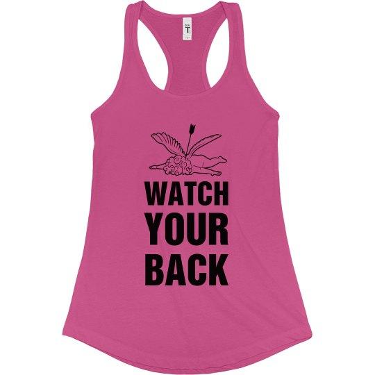 Watch Your Back Valentine