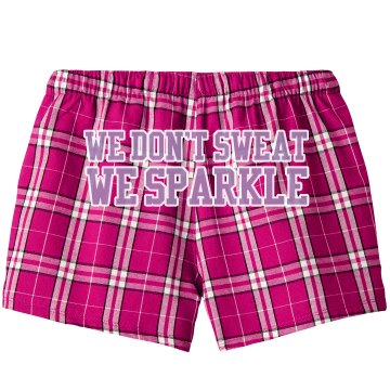 We Don't Sweat We Sparkle