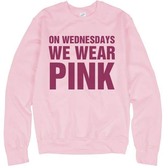 Wednesdays Wear Pink Crew