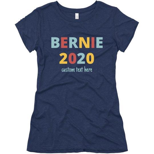 We're With Bernie 2020 Custom