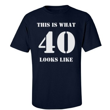 What 40 Looks Like-Men's