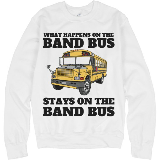 What Happens on the Band Bus Marching Band Fleece