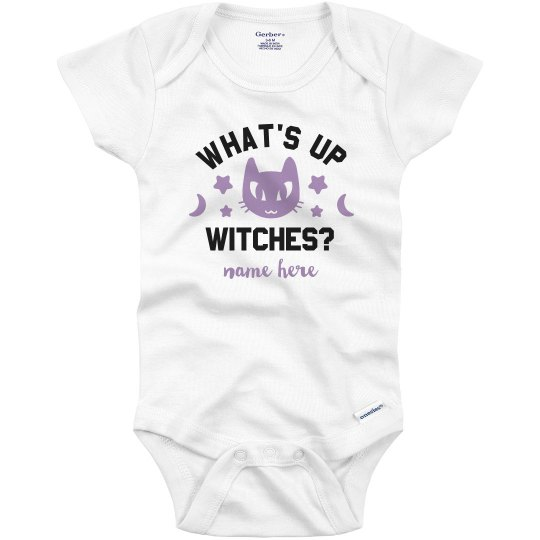 What's Up Witches Custom Name Bodysuit