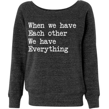 When We Have Each Other