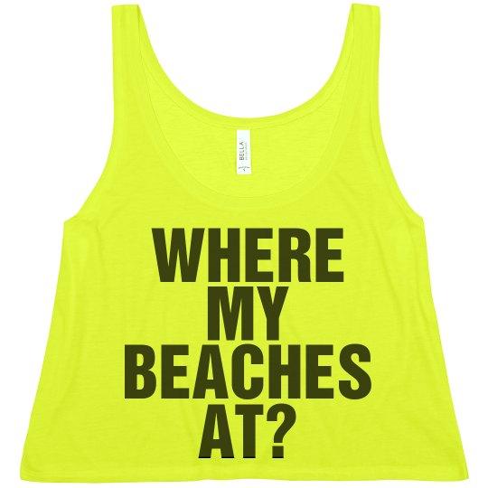 Where My Beaches At
