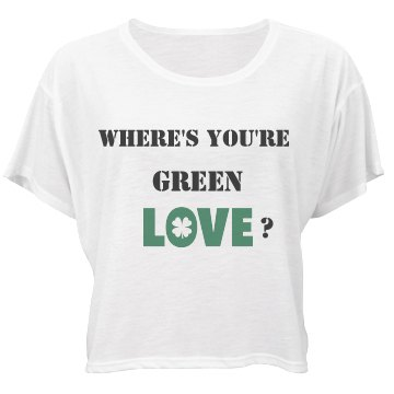 Where's your green love?