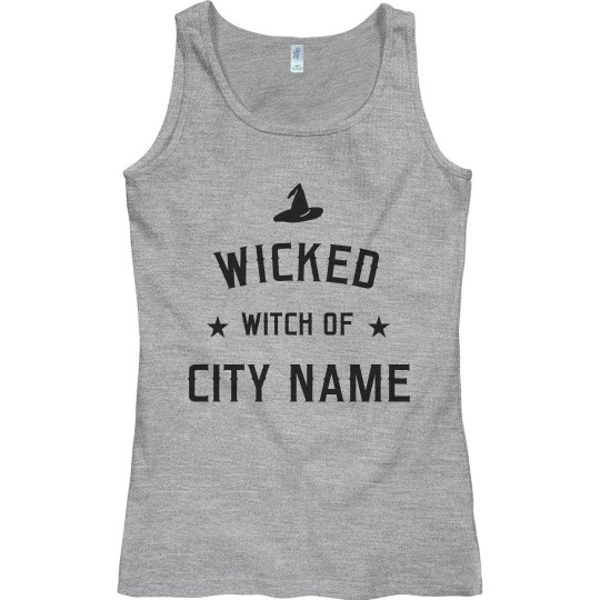 Wicked Witch Of Your Personal City