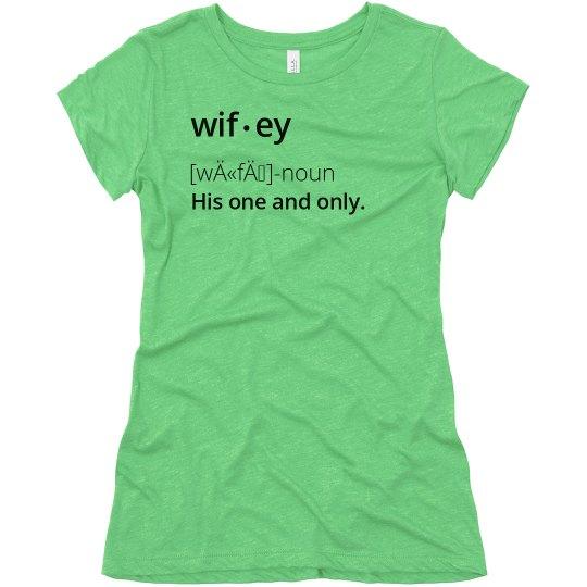 Wifey Defined